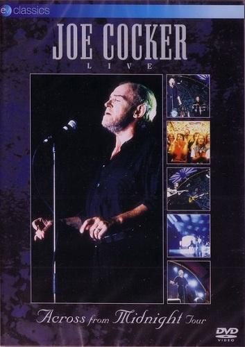 Joe Cocker - Across From Midnight Tour (2004)