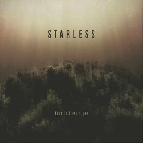 Starless - Hope Is Leaving You (2021)