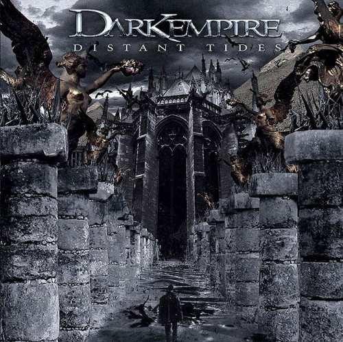 Dark Empire - Distаnt Тidеs (2006) [2007]