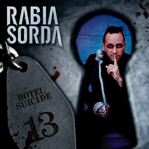 Rabia Sorda - Ноtеl Suicidе [2СD] (2013)