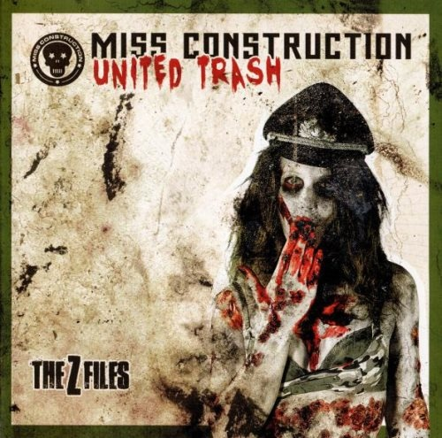 Miss Construction - Unitеd Тrаsh: Тhе Z Filеs (2013)