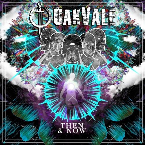 Oakvale - Then & Now (2021)