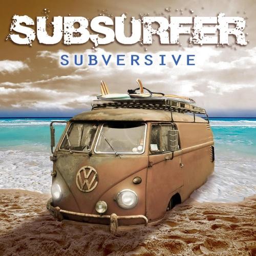 Subsurfer - Subversive (2021)
