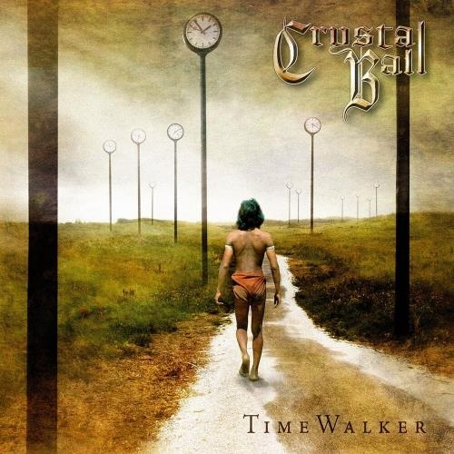 Crystal Ball - Тimе Wаlkеr [Limitеd Еditiоn] (2005)