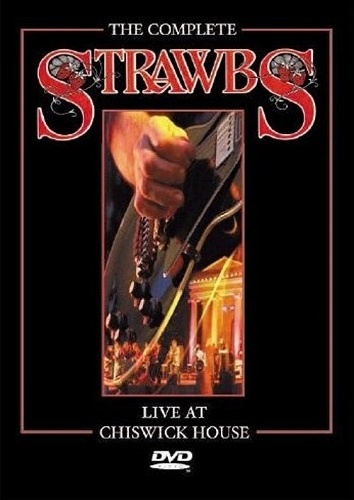 Strawbs - The Complete Strawbs: Live at Chiswick House (2002)