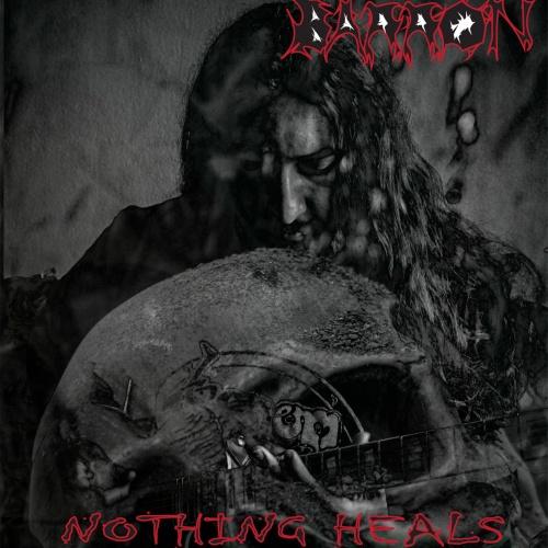 Barron - Nothing Heals (2021)