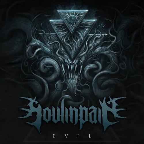 Soulinpain - Evil (2021)