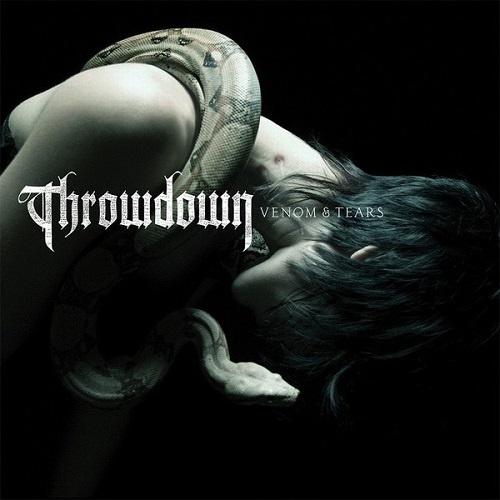 Throwdown - Venom & Tears (2007)