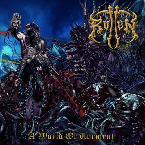 Rotten - A World Of Torment (2021)