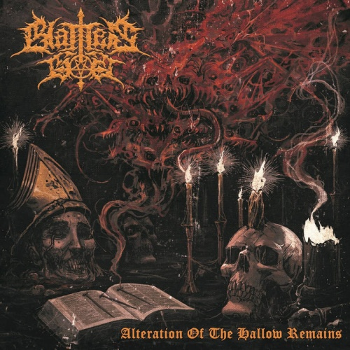 Blames God - Alteration Of The Hallow Remains (2021)
