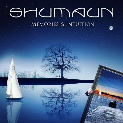 Shumaun - Memories & Intuition (2021)