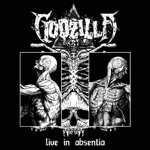 Godzilla - Live In Absentia (2021)