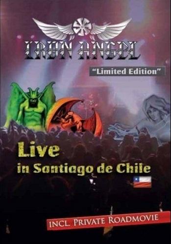 Iron Angel - Live In Santiago De Chile (2016)