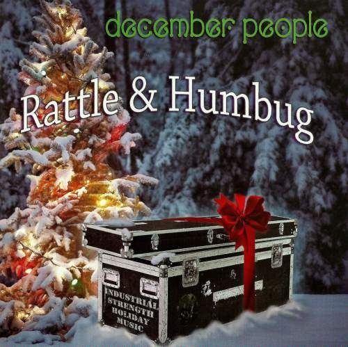 December People - Rаttlе & Нumbug (2010)