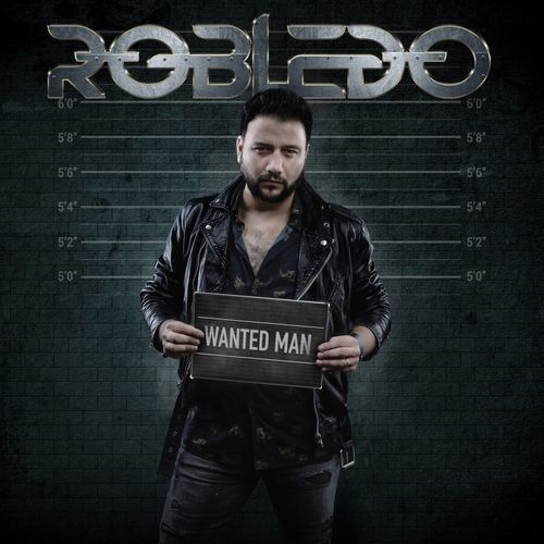 Robledo (Sinner's Blood) - Wanted Man (2021)