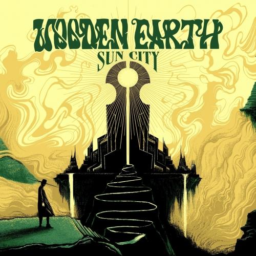 Wooden Earth - Sun City (2021)