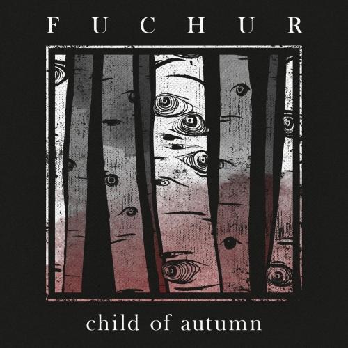 Fuchur - Child Of Autumn (2021)