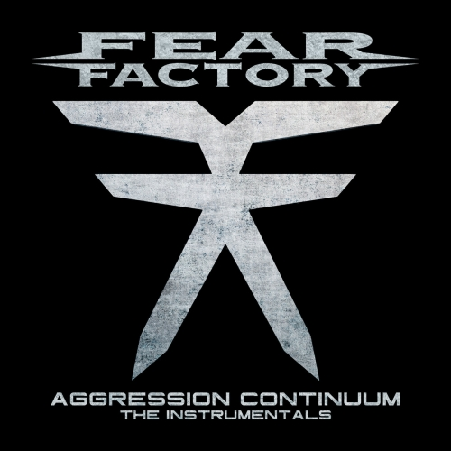 Fear Factory - Aggression Continuum (The Instrumentals) (2021)