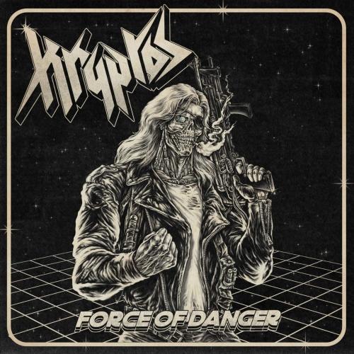 Kryptos - Force of Danger (2021)