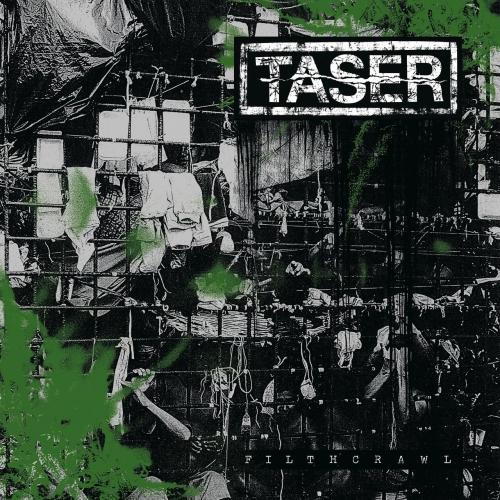 Taser - Filthcrawl (2021)