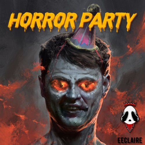Eeclaire - Horror Party (2021)