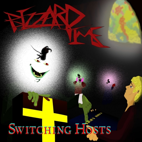 Bizzard Time - Switching Hosts (2021)