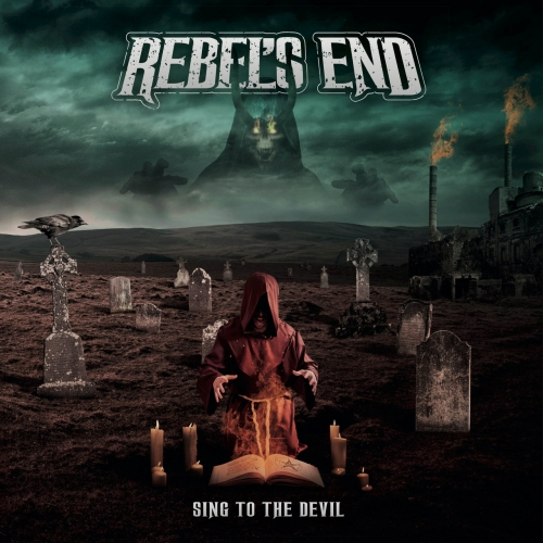 Rebel's End - Sing to the Devil (2021)