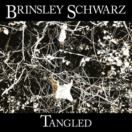 Brinsley Schwarz - Tangled (2021)