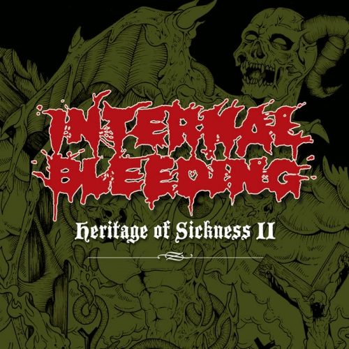 Internal Bleeding - Heritage of Sickness II (2021)