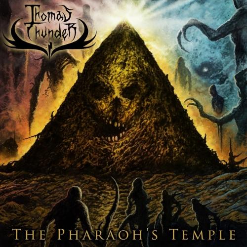 Thomas Thunder - The Pharaoh's Temple (2021)