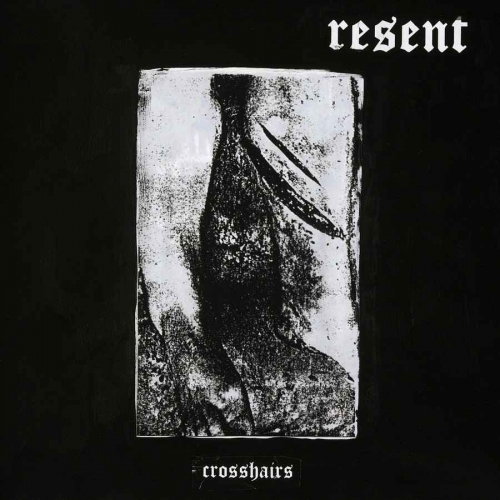 Resent - Crosshairs (2020)