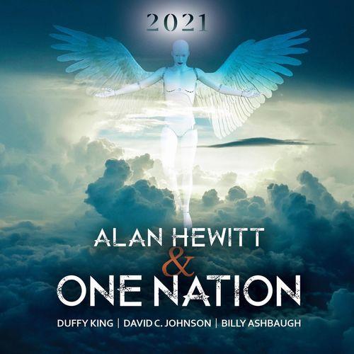 Alan Hewitt & One Nation - 2021 (2021)