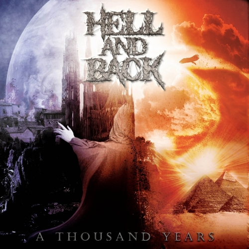 Hell and Back - A Thousand Years (2021)