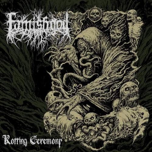Famishgod - Rotting Ceremony (2021)