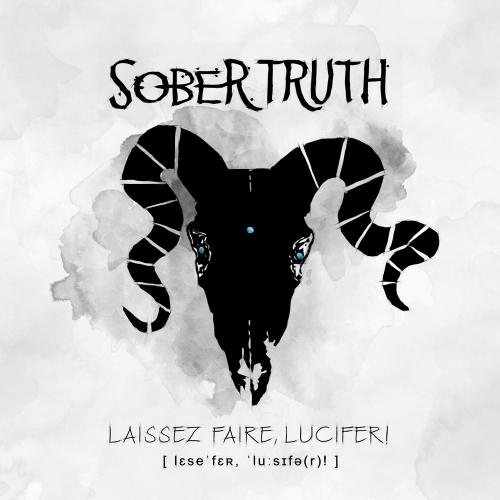 Sober Truth - Laissez Faire, Lucifer! (2021)