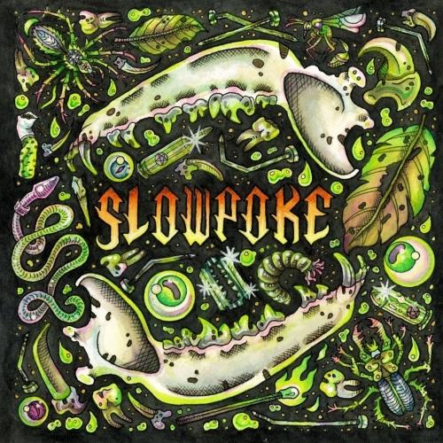 Slowpoke - Slowpoke (2021)