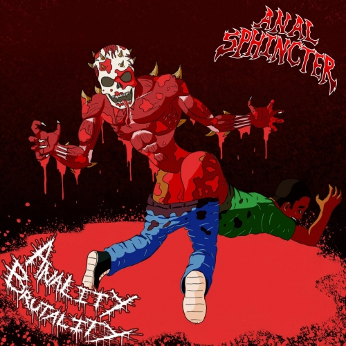 Anal Sphincter - Anality Brutality (2021)