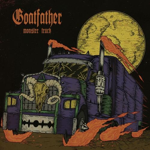 Goatfather - Monster Truck (2021)