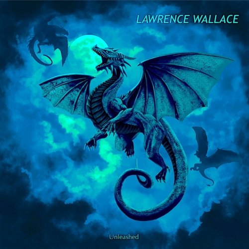 Lawrence Wallace - Unleashed (2021)