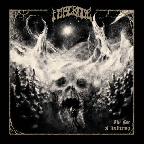 Forebode - The Pit of Suffering (EP) (2021)