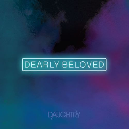 Daughtry - Dearly Beloved (2021)