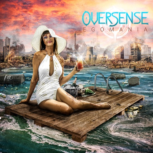 Oversense - Egomania (2021)