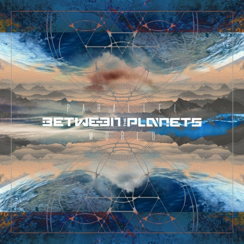 Between the Planets - Parallel World (2021)