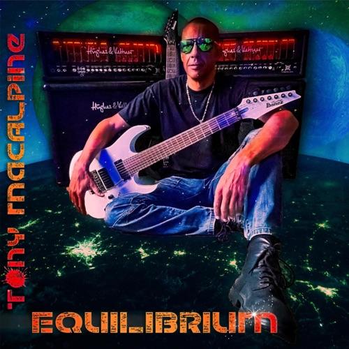 Tony MacAlpine - Equilibrium (2021)