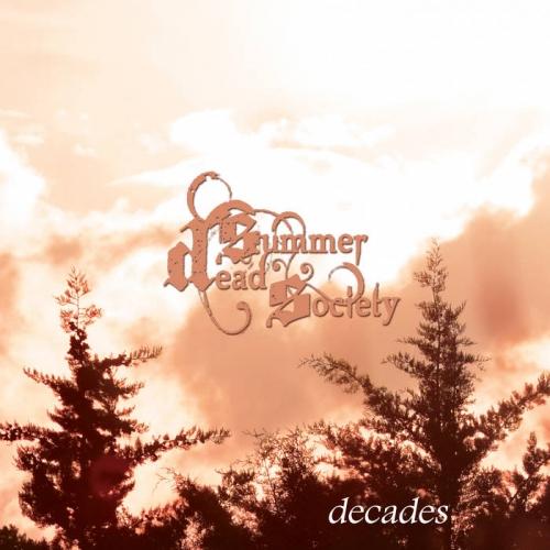 Dead Summer Society - Decades (2021)