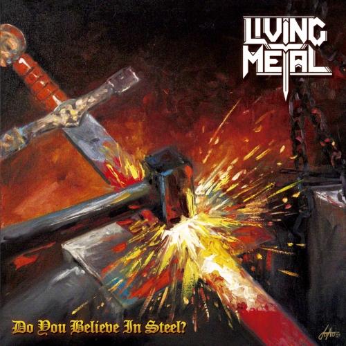 Living Metal - Do You Believe in Steel ? (2021)