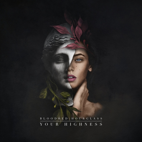 Bloodred Hourglass - Your Highness (2021)