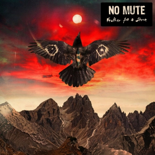 No Mute - Feather for a Stone (2021)