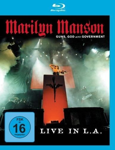 Marilyn Manson - Guns, God and Government - Live in L.A. (2002)