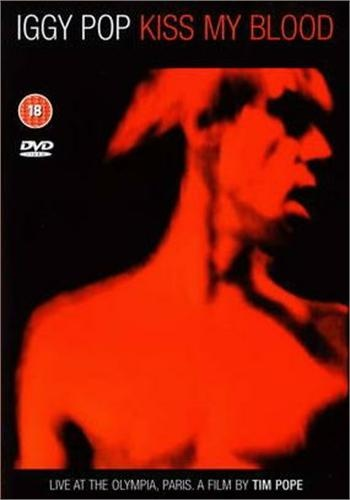 Iggy Pop - Kiss my blood (Live at The Olympia Paris, 1991) (2004)
